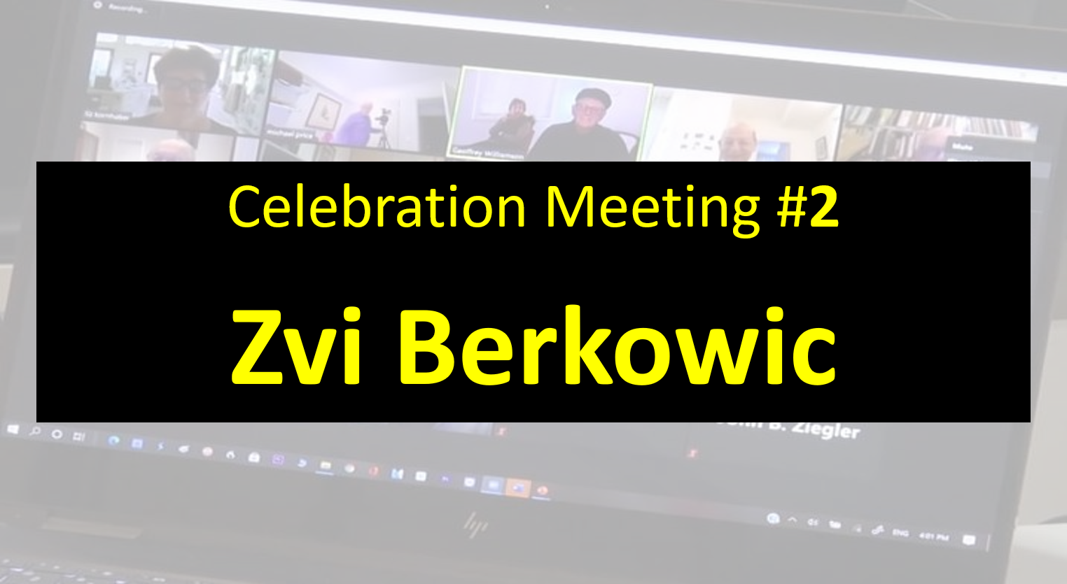 Celebration Meeting - #2 Zvi Berkowic