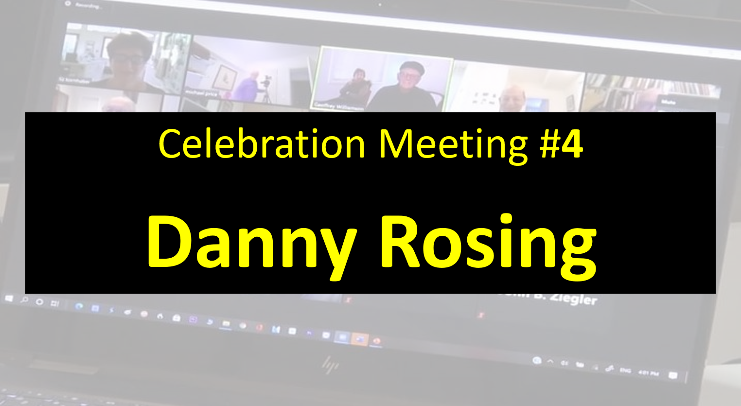 Celebration Meeting - #4 Danny Rosing