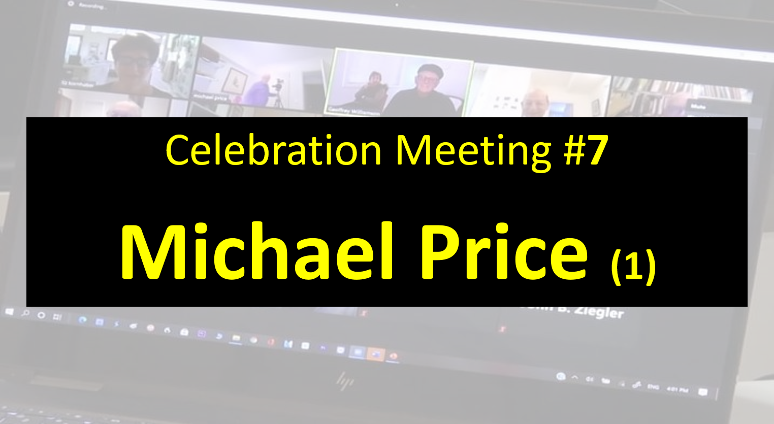 Celebration Meeting - #7 Michael Price Part 1