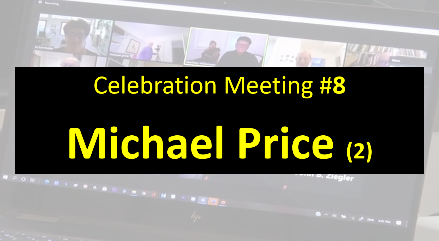 Celebration Meeting - #8 Michael Price Part 2