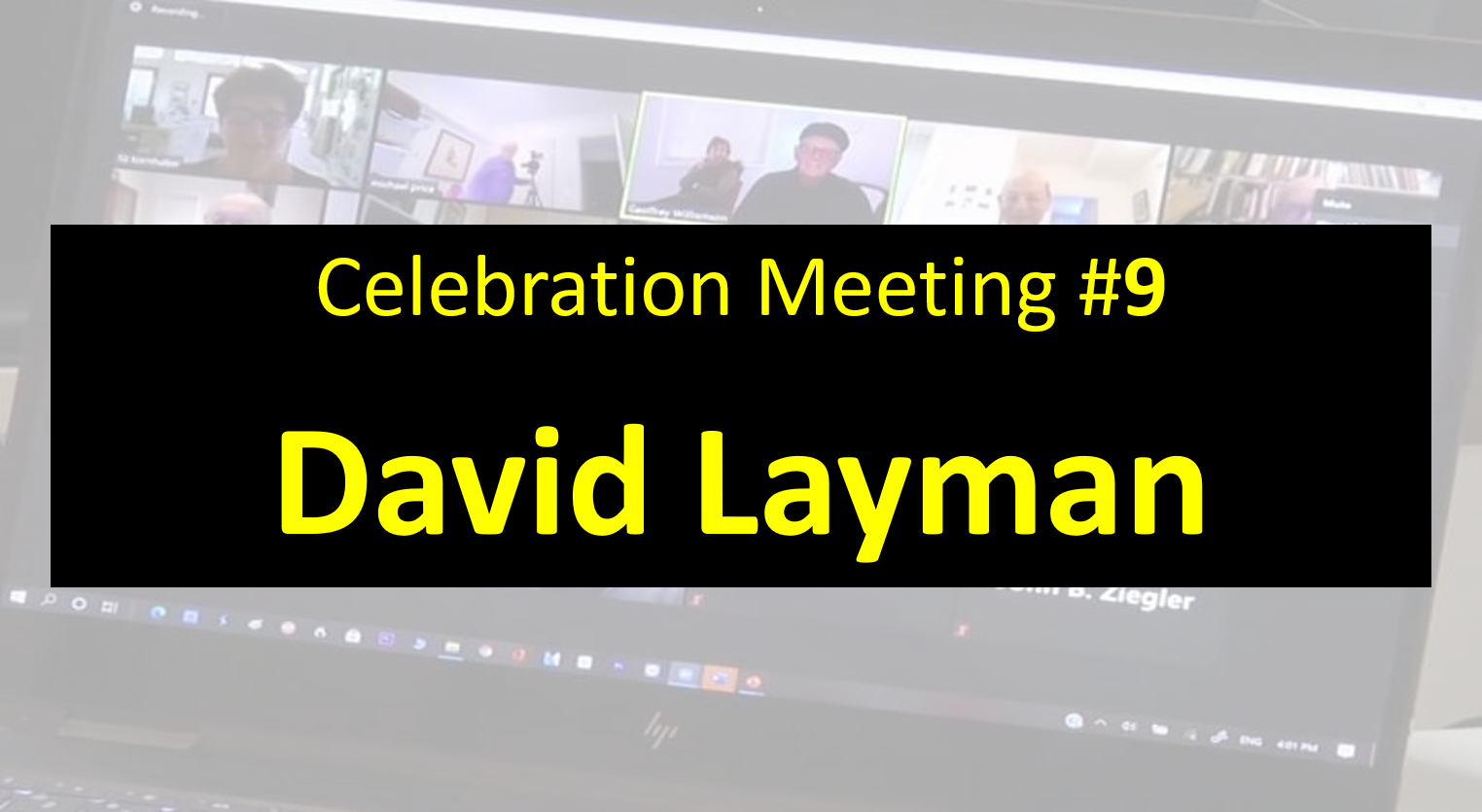 Celebration Meeting - #9 David Layman