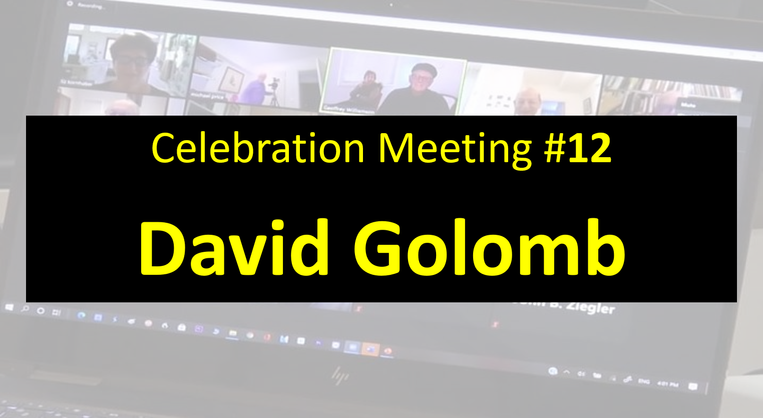 Celebration Meeting - #12 - David Golomb